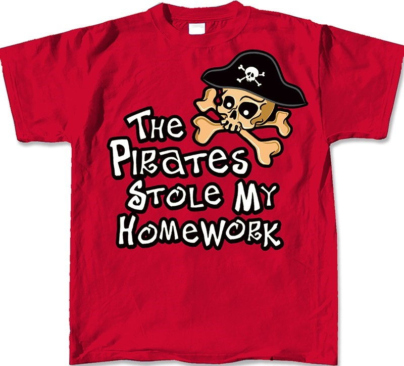 THE PIRATES STOLE MY HOMEWORK | Joe Blow Tees