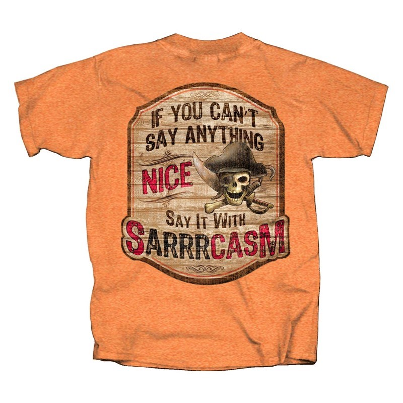 SAY IT WITH SARRRCASM | Joe Blow Tees