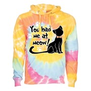 HAD ME AT MEOW! - TIE DYE LS HOOD