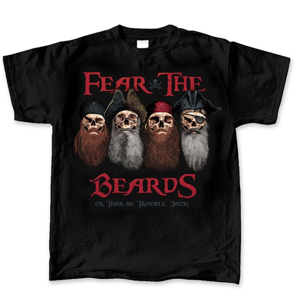 FEAR THE BEARDS OR THAR BE TROUBLE JACK