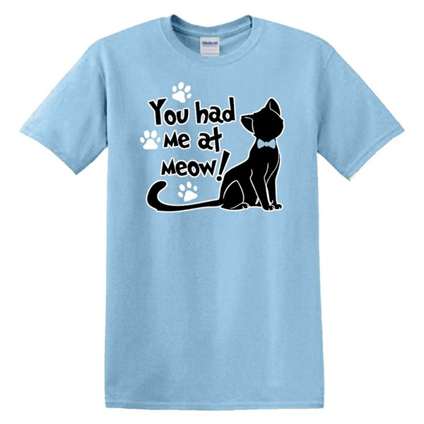 YOU HAD ME AT MEOW! - SKY BLUE